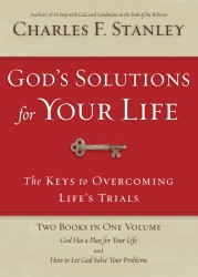 God's Solutions For Your Life: They Keys to Overcoming Lif…