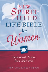 New Spirit-Filled Life Bible for Women Study Notes: Promise and Purpose from God