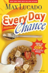 Every Day Deserves a Chance: Wake Up to the Gift of 24 Hou…