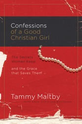 Confessions of a Good Christian Girl: The Secrets Women Ke…