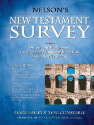 Nelson's New Testament Survey: Discovering the Essence, Ba…