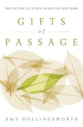 Gifts of Passage: What the Dying Tell Us with the Gifts Th…