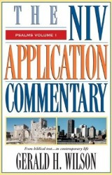 NIV Application Commentary Psalms Vol 1