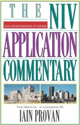NIV Application Commentary Ecclesiastes, Song of Songs