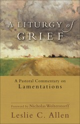 Liturgy of Grief, A