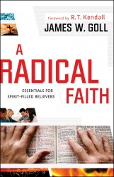 Radical Faith: Essential Beliefs for Spirit-Filled Believe…