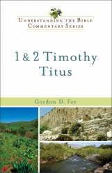 Understanding the Bible Commentary - 1 & 2 Timothy, and Ti…