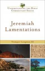 Understanding the Bible Commentary Series - Jeremiah, Lame…