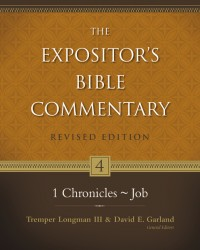 Expositor's Bible Commentary - Revised (Vol 4: 1 Chronicle…