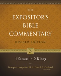 Expositor's Bible Commentary - Revised (Vol. 3: 1 Samuel-2…
