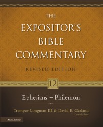Expositor's Bible Commentary - Revised (Vol. 12: Ephesians…