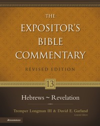 Expositor's Bible Commentary - Revised (Vol. 13 Hebrews-Re…
