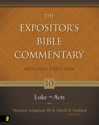 Expositor's Bible Commentary - Revised  (Vol. 10 Luke-Acts…