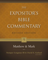 Expositor's Bible Commentary - Revised (Vol. 9: Matthew-Ma…