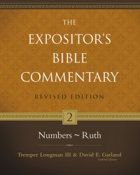 Expositor's Bible Commentary - Revised (Vol. 2: Numbers-Ru…