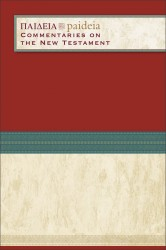 Paideia: Commentaries on the New Testament