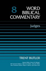 Word Biblical Commentary: Volume 8: Judges (WBC)