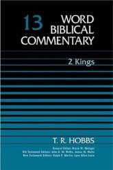 Word Biblical Commentary: Volume 13: 2 Kings (WBC)