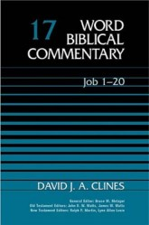 Word Biblical Commentary: Volume 17: Job 1–20 (WBC)