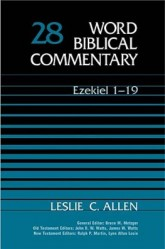Word Biblical Commentary: Volume 28: Ezekiel 1–19 (WBC)