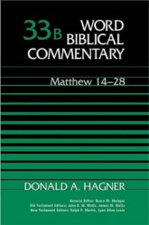 Word Biblical Commentary: Volume 33b: Matthew 14–28 (WBC)