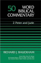 Word Biblical Commentary: Volume 50: Jude, 2 Peter (WBC)