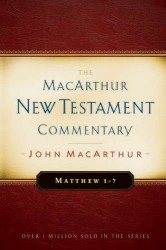 MacArthur New Testament Commentary: Matthew 1-7