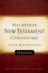 MacArthur New Testament Commentary: Ephesians
