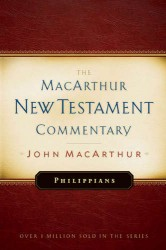 MacArthur New Testament Commentary: Philippians