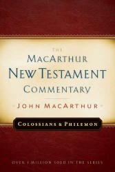 MacArthur New Testament Commentary: Colossians and Philemon