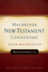 MacArthur New Testament Commentary: Revelation 1-11