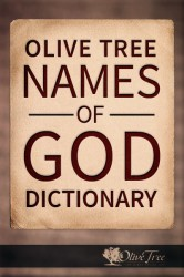 Olive Tree Names of God Dictionary