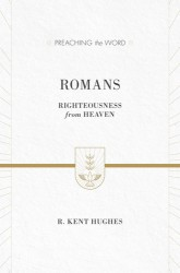 Preaching the Word - Romans
