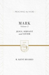 Preaching the Word - Mark Volume 2