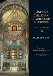 Ancient Christian Commentary on Scripture: Matthew 1-13 (NT Vol 1a)
