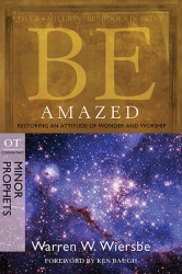 BE Amazed (Wiersbe BE Series - Minor Prophets)