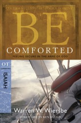 BE Comforted (Wiersbe BE Series - Isaiah)