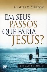 Em Seus passos o que faria Jesus?