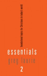 Essentials 2: Foundational Topics for Christians in Today