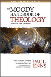 The Moody Handbook of Theology (2008 Edition)