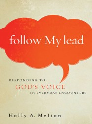 Follow My Lead: Responding to God