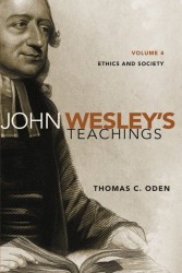 John Wesley's Teachings, Volume 4