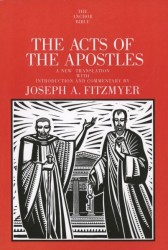 Anchor Yale Bible Commentary: Acts of the Apostles