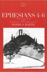 Anchor Yale Bible Commentary: Ephesians 4-6