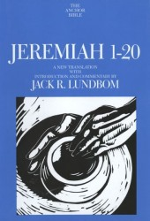 Anchor Yale Bible Commentary: Jeremiah 1-20