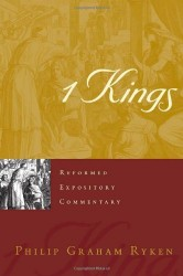 1 Kings - Reformed Expository Commentary