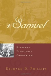 1 Samuel - Reformed Expository Commentary