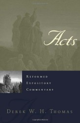Acts - Reformed Expository Commentary