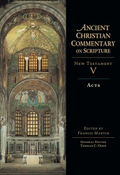 Ancient Christian Commentary on Scripture: Acts (NT Vol 5)