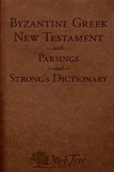 Byzantine Greek New Testament with Parsings and Strong